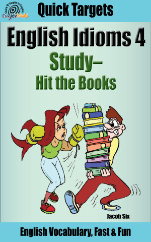 English Idioms 4: Study–Hit the Books